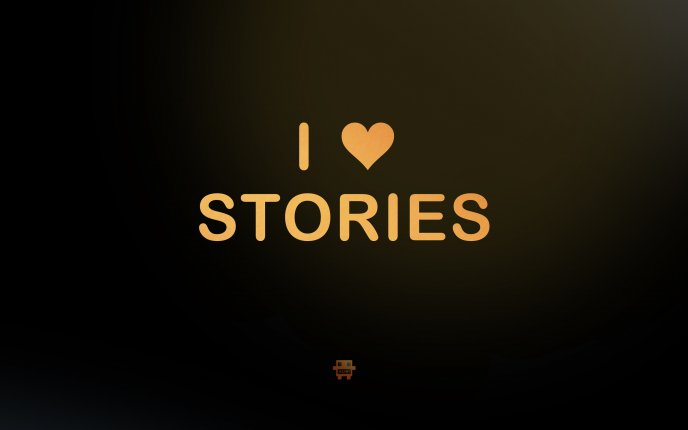 I love stories - HD wallpaper