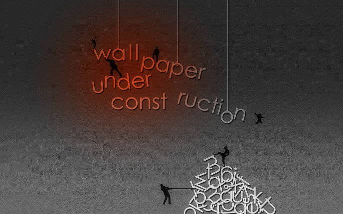 Funny Message On The Wall Wallpaper Under Construction