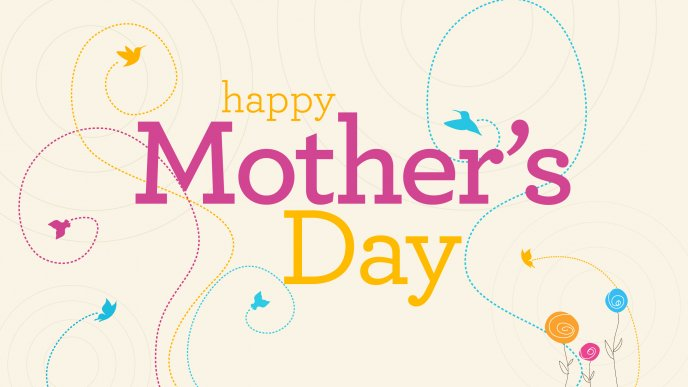 Happy Mothers Day - March 2015
