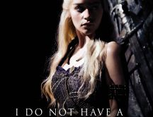 Daenerys Targaryen - I do not have a gentle heart