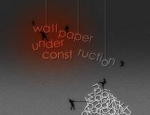 Funny message on the wall - wallpaper under construction