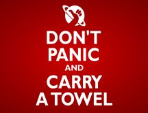 Don't panic and carry a towel - HD world message wallpaper