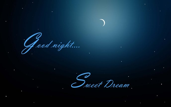 Blue sky full of stars - good night and sweet dream