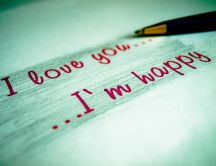 I love you - I'm happy - true message