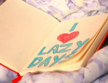 Holiday mood - I love lazy days