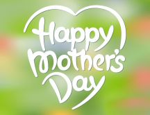 Happy Mother's Day - Love Green wallpaper